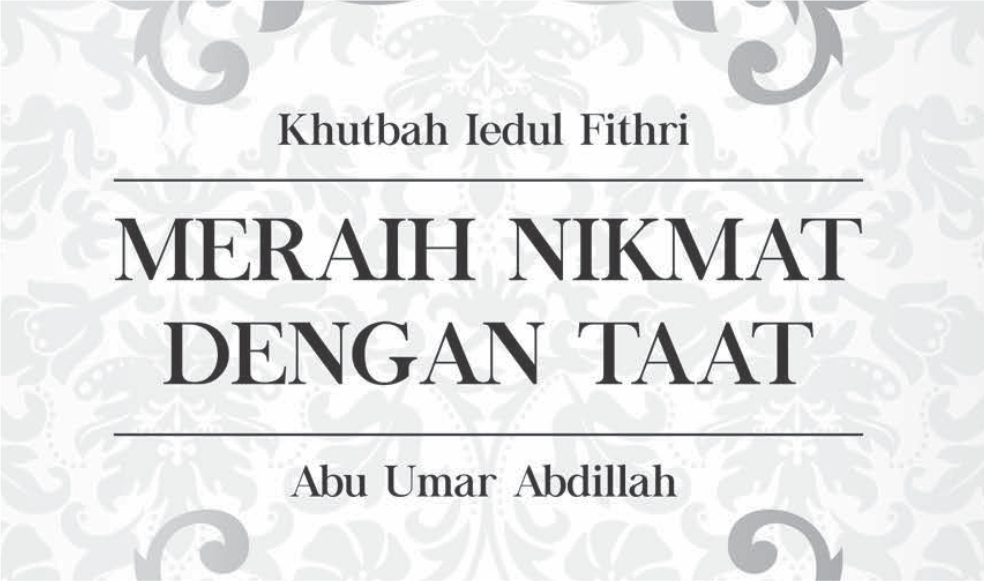 Khutbah Iedul Fithri